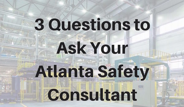 3 Questions to Ask YourAtlanta Safety Consultant | RMP Resources