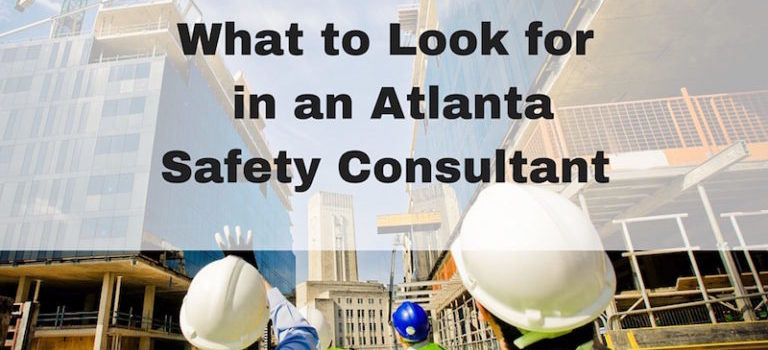 What to Look for in an Atlanta Safety Consultant | RMP Resources