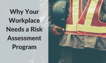 Why Your Workplace Needs a Risk Assessment Program | RMP Resources
